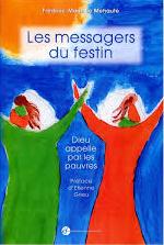 Messagers du festin (Les) - Dieu appelle par les pauvres Couverture du livre