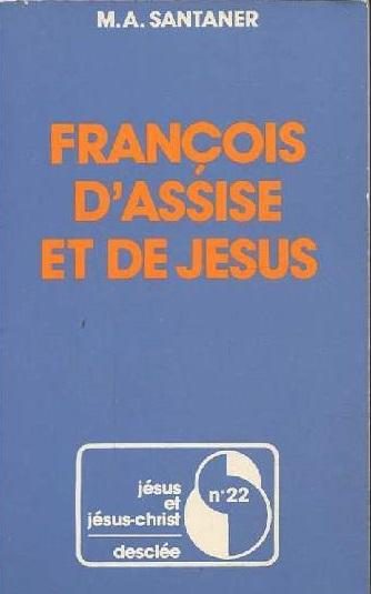 François d'Assise et de Jésus Couverture du livre