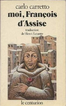 Moi, François d'Assise Couverture du livre