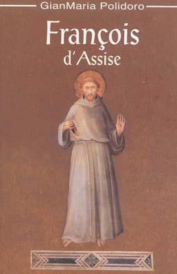 François d'Assise Couverture du livre