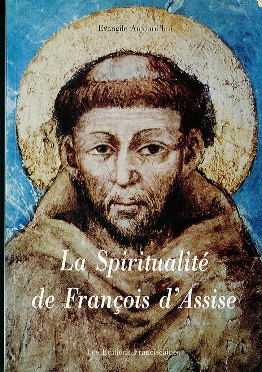 Spiritualité de François d'Assise (La) Couverture du livre