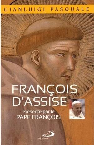 François d'Assise, présenté par le Pape François Couverture du livre