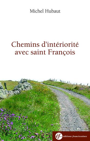 Chemins d'intériorité avec saint François Couverture du livre