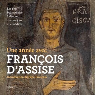 Une année avec François d'Assise Couverture du livre