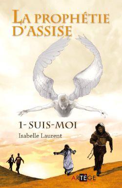 Prophétie d'Assise (La) / 1 - Suis-moi. Couverture du livre