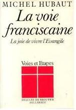 Voie franciscaine (La) Couverture du livre