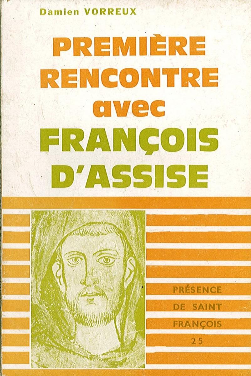 Première rencontre avec François d'Asssise Couverture du livre