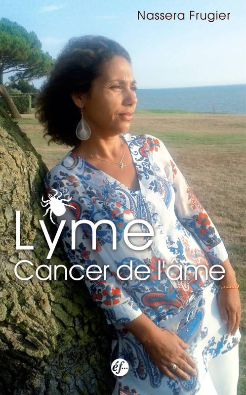 Lyme: Cancer de l'âme Couverture du livre