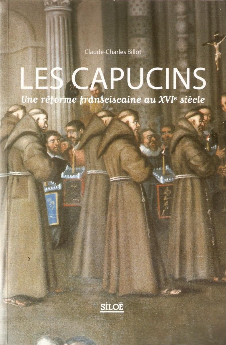 Les capucins. Une réforme franciscaine au XVI° siècle Couverture du livre