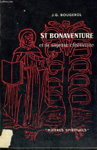 Saint Bonaventure et la sagesse chrétienne Couverture du livre