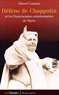Hélène de Chappotin et les Franciscaines missionnaires de Marie Couverture du livre