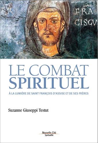 Le combat Spirituel à la lumière de saint François d'Assise et ses frères. Couverture du livre